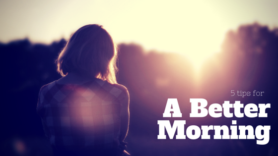 tips-for-a-better-morning